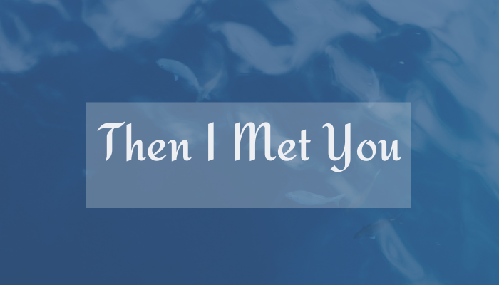 Then I Met You: New trendy skincare brand