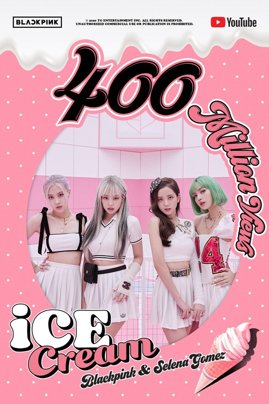 BLACKPINK 400 million views, 'Ice Cream' MV exceeded...'10th in total' [Official]